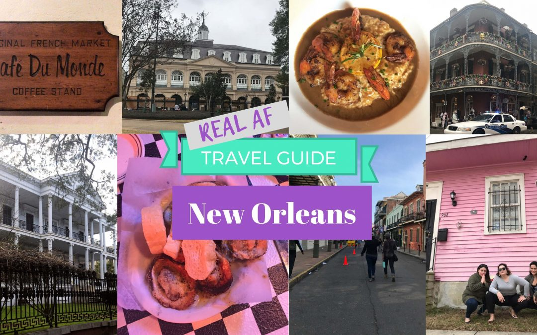 Travel Guide: New Orleans for My 30th Birthday